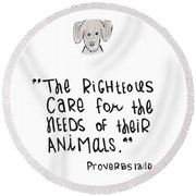 Round Beach Towel featuring the drawing Care For Animals by Nancy Ingersoll