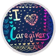 Caregiver Rainbow Round Beach Towel