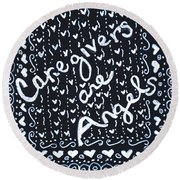 Caregivers Are Angels Round Beach Towel