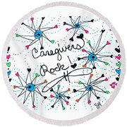Caregivers Rock Round Beach Towel