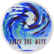 Catch The Wave Round Beach Towel