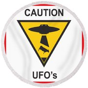 Caution Ufos Round Beach Towel by Pixel Chimp