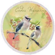 Round Beach Towel featuring the photograph Cedar Waxwing Watercolor Photo by Heidi Hermes