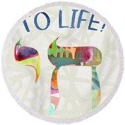 Chai To Life- Art By Linda Woods Round Beach Towel
