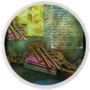 Chains, Poetry And Spirits Round Beach Towel