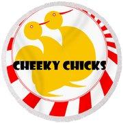 Cheeky Chicks Round Beach Towel