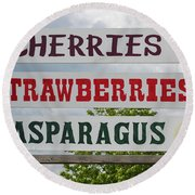 Cherries Strawberries Asparagus Roadside Sign Round Beach Towel