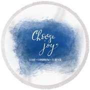 Round Beach Towel featuring the mixed media Choose Joy by Nancy Ingersoll