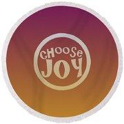 Choose Joy Round Beach Towel