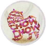 Round Beach Towel featuring the painting Chow Chow Watercolor Painting / Typographic Art by Ayse and Deniz