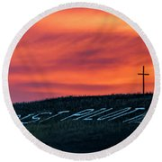 Round Beach Towel featuring the photograph Christ Pilot Me Hill by Rob Graham