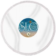Circle Slo My Happy Place- Seascape Colors Round Beach Towel