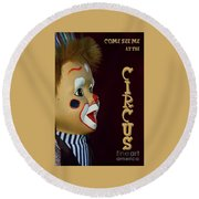 Round Beach Towel featuring the photograph Circus Clown By Kaye Menner by Kaye Menner