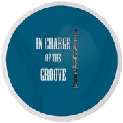 Clarinet In Charge Of The Groove 5526.02 Round Beach Towel