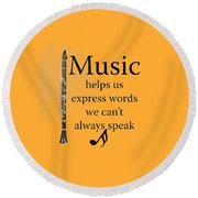 Clarinet Music Expresses Words Round Beach Towel