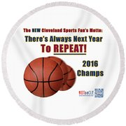 Cleveland Basketball 2016 Champs New Motto Round Beach Towel