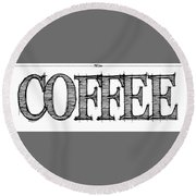 Coffee Fill Line Mug 2 Round Beach Towel
