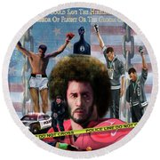 Colin Kaepernick Amongst The Brave Few 2a Round Beach Towel