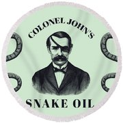 Colonel John's Snake Oil - Vintage Style Advertisement  Round Beach Towel