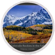 Colorado Rockies In The Fall - Ridgway Round Beach Towel by Gary Whitton