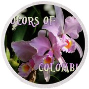 Colors Of Colombia Round Beach Towel