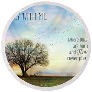 Round Beach Towel featuring the photograph Come Fly With Me by Lori Deiter