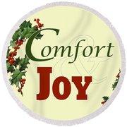 Comfort And Joy Round Beach Towel