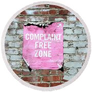 Complaint Free Zone- Fine Art Photo By Linda Woods Round Beach Towel