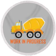 Construction Zone - Concrete Truck Work In Progress Gifts - Grey Background Round Beach Towel