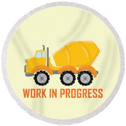 Construction Zone - Concrete Truck Work In Progress Gifts - Yellow Background Round Beach Towel