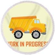 Construction Zone - Dump Truck Work In Progress Gifts - Yellow Background Round Beach Towel