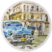 Cuba Today Or 1950 ? Round Beach Towel
