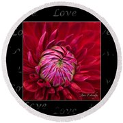 Dahlia Of Love Round Beach Towel