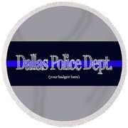 Dallas Police Dept. W Badge No. Round Beach Towel