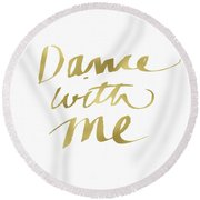 Dance With Me Gold- Art By Linda Woods Round Beach Towel