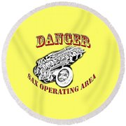 Danger Sax Operating Area Round Beach Towel