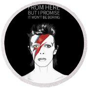 David Bowie Quote Round Beach Towel