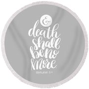Death Shall Be No More Round Beach Towel