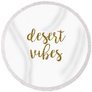 Desert Vibes 2 Round Beach Towel by Cortney Herron