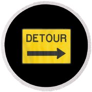 Detour T-shrit Round Beach Towel by Herb Strobino