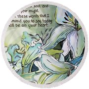 Round Beach Towel featuring the painting Deuteronomy 6 5-6 by Mindy Newman