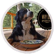 Dinner With My Dog Round Beach Towel