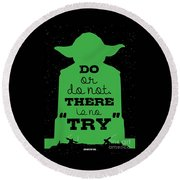 Do Or Do Not There Is No Try. - Yoda Movie Minimalist Quotes Poster Round Beach Towel