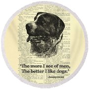 Dog Quote Art Print, I Like Dogs Round Beach Towel
