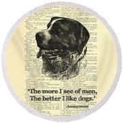 Dog Quote Art Print, I Like Dogs Round Beach Towel