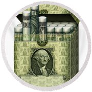 Dollar Cigarettes Round Beach Towel