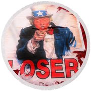 Donald Trump Loser Or Winner  Round Beach Towel by Funkpix Photo Hunter