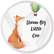 Round Beach Towel featuring the digital art Dream Big Little One by Colleen Taylor