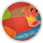 Dream In Color Round Beach Towel