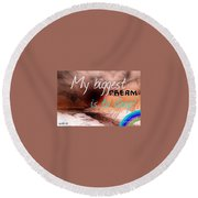 Dreaming  Round Beach Towel
